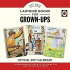 Ladybird Books for Grown UPS Official 2017 Calendar - Square 305x305mm Wall Cale