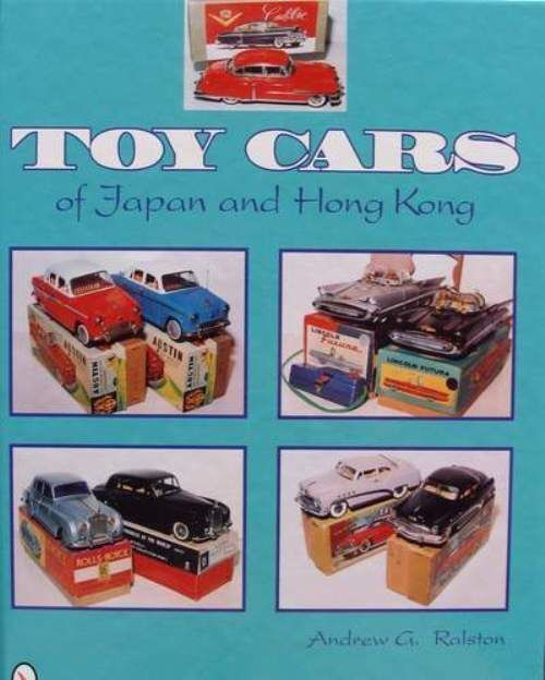 BOOK LIVRE   TOY CARS VOITURE JOUETS JAPAN & HONG KONG (tin tole,plastic,diecast