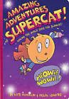 The Amazing Adventures of Supercat!: Making the World Safe for Blankies! by Kate McMullan, Pascal Lemaitre (Hardback, 2011)