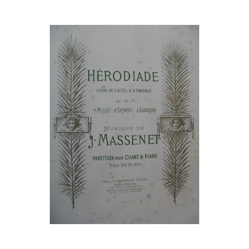 MASSENET Jules Herodias Opera Piano Chant 1882 Partitur sheet music score