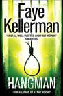 Hangman by Faye Kellerman (Paperback, 2011)