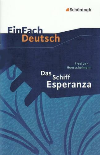 1 von 1 - Das Schiff Esperanza. Textausgabe von Fred Hoerschelmann (2000, Geheftet)