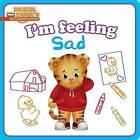 I'm Feeling Sad by Natalie Shaw (Board book, 2016)