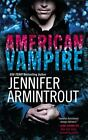 American Vampire by Jennifer Armintrout (2011, Paperback)