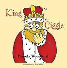 King Giggle by Pamela Woodford (Paperback, 2012)