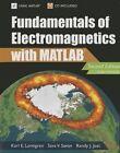 Fundamentals of Electromagnetics with MATLAB by Sava Savov, Karl E. Lonngren, Randy J. Jost (Paperback, 2012)