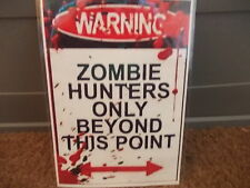 FUNNY A5 LAMINATED WARNING  ZOMBIE HUNTERS ONLY SIGN