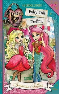 Fairy-Tail-Ending-A-School-Story-Ever-After-High-by-Suzanne-Selfors