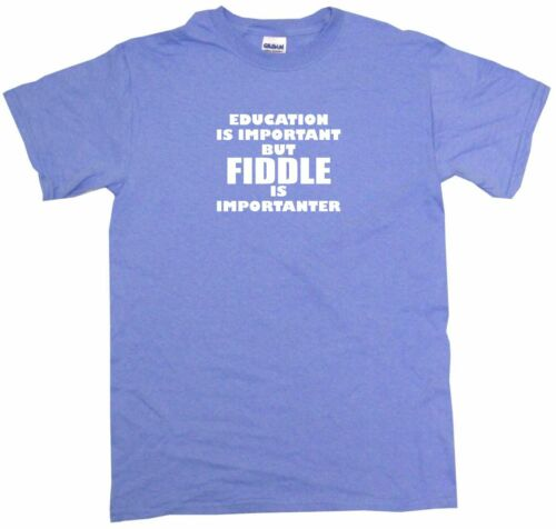 Education is Important But Fiddle is Importanter Kids Tee Shirt Unisex 2T-XL