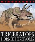 Triceratops and Other Horned Herbivores by David West (Hardback, 2013)