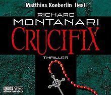 Crucifix. 6 CDs von Montanari, Richard, Koeberlin, Matthias   Buch   Zustand gut