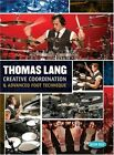 Creative Coordination & Advanced Foot Technique * by Thomas Lang (DVD, May-2013, 3 Discs, Hudson Music)