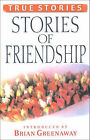 Stories of Friendship by Guideposts (Paperback, 2005)