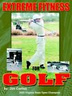 Extreme Fitness for Golf 9781418406318 by Jon Corliss Paperback