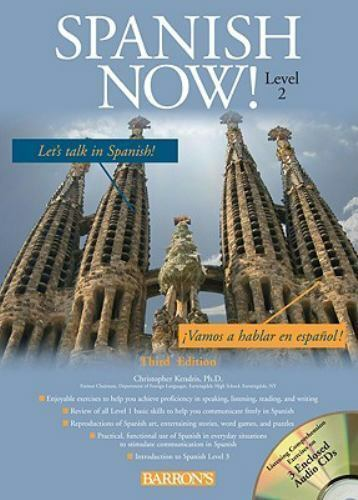 Spanish Now Level 2 by Christopher Kendris  (3rd Edition/Softcover/3 CDs/2009)