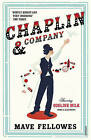 Chaplin and Company by Mave Fellowes (Paperback, 2014)