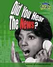 Did You Hear the News?: History of Communication by Allison Lassieur (Paperback, 2006)