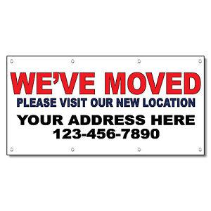 WeVe Moved Please Visit Our New Location Custom Vinyl Banner - Custom vinyl sign