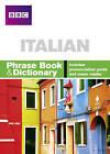 BBC Italian Phrase Book & Dictionary by Phillippa Goodrich, Carol Stanley (Paperback, 2005)