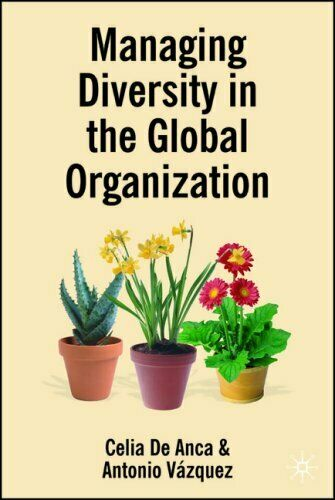 Managing Diversity IN Der Global Organisation: Erstellen Neu Business Values