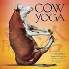 Cow Yoga by Willow Creek Press (Hardback, 2016)