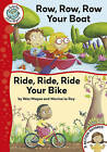 Row, Row, Row Your Boat / Ride, Ride, Ride Your Bike by Wes Magee (Paperback, 2010)