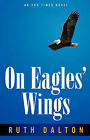 On Eagles' Wings by Ruth Dalton (Paperback / softback, 2001)