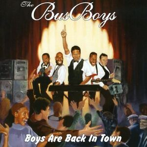The-BusBoys-Boys-Are-Back-in-Town-New-CD