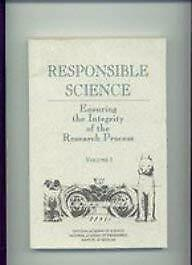 Responsible Science : The Integrity of Scientific Conduct-ExLibrary
