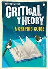 Introducing Critical Theory: A Graphic Guide by Professor Stuart Sim (Paperback, 2009)