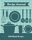 Recipe Journal: 200 Blank Recipe Templates You Can Use to Create Your Own Cookbook [8 X 10 Inches / Blue] by Journal Jungle Publishing (Paperback / softback, 2015)