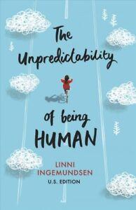 Unpredictability-of-Being-Human-Paperback-by-Ingemundsen-Linni-Brand-New
