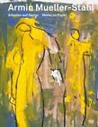 Armin Mueller-Stahl: Works on Paper by Hatje Cantz (Hardback, 2014)