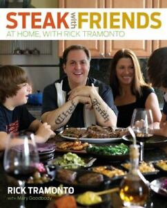 Cookbook - Steak with Friends At Home With Rick Tramonto - Hardcover