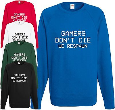 Aggressiv Gamers Don't Die Respawn Sweatshirt Gaming Geek Jumper Cool Nerd Xmas Top Gift