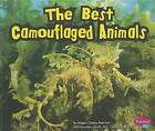 The Best Camouflaged Animals by Megan C Peterson (Hardback, 2012)