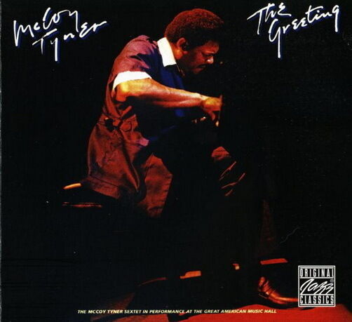 CD Album McCoy Tyner The Greeting (Hand In Hand, Fly With The Wind)