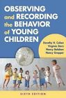 Observing and Recording the Behvior of Young Children by Nancy Gropper, Nancy Balaban, Virginia Stern, Dorothy H. Cohen (Paperback, 2015)