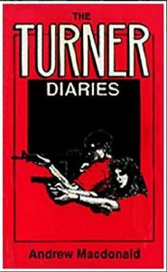 The Turner Diaries by MacDonald Andrew | eBay