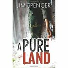 a Pure Land Jim Spencer Warfare Defence Olympia Paperback 9781848976245