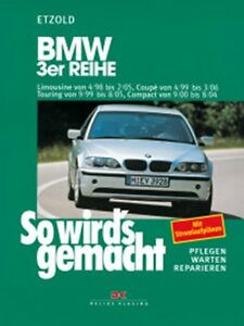 BMW-3er-E46-1998-2006-REPARATURANLEITUNG-So-wirds-gemacht-Etzold-Bd-116-NEU