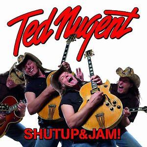 Ted-Nugent-Shut-Up-amp-Jam-2014-CD-NEW-SEALED-SPEEDYPOST