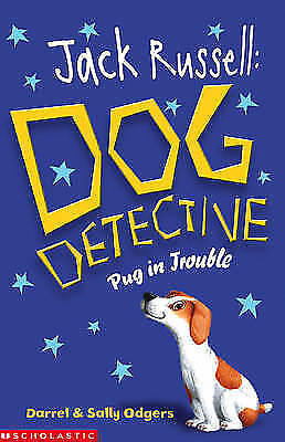 1 of 1 - Odgers, Sally, Odgers, Darrel, Pug in Trouble (Jack Russell:Dog Detective), Very