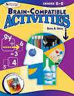 Brain-Compatible Activities, Grades 6-8 by David A. Sousa (Paperback, 2007)