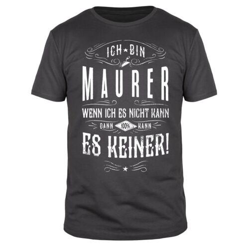 Maurer Kollektion Bau Werkzeug Meister Beruf Handwerker Bauarbeiter Fun Shirt