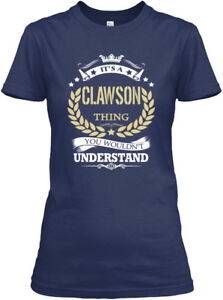 Its-A-Clawson-Thing-Gildan-Women-039-s-Tee-T-Shirt