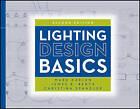 Lighting Design Basics by Mark Karlen, Christina Spangler, James R. Benya (Paperback, 2012)
