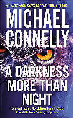 A Darkness More Than Night (Harry Bosch), Connelly, Michael, Very Good Book