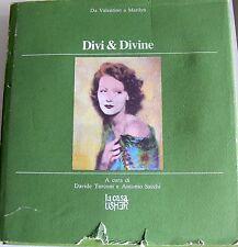 DAVIDE TURCONI, ANTONIO SACCHI DIVI & DIVINE: DA VALENTINO A MARILYN LA CASA USH
