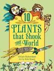 10 Plants That Shook the World by Gillian Richardson (Hardback, 2013)